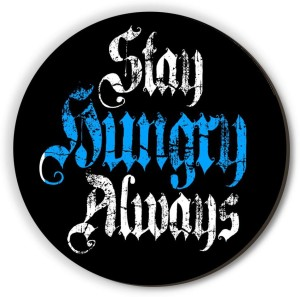 Seven Rays Stay Hungry Always Blue Fridge Magnet