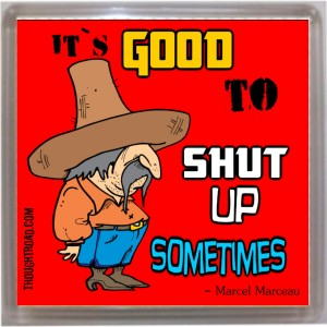 Thoughtroad Shut Up Door Magnet, Fridge Magnet