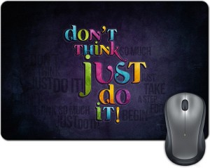 Rangeele Inkers Don'T Think Just Do It Mousepad