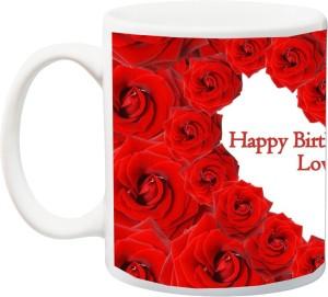 IZor Gift For Husband Wife Girlfriend Boyfriend LoverBeautiful Happy Birthday My Love Red Rose HD Printed Ceramic Mug325 Ml