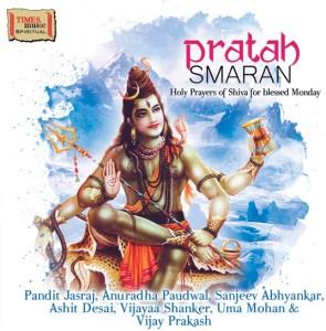 PRATAH SMARAN Audio CD Standard EditionHindi, Sanskrit - PT  JASRAJ,  ANURADHA PAUDWAL, SANJEEV ABHYANKAR, ASHIT DESAI, VIJAYAA SHANKER, UMA  MOHAN,