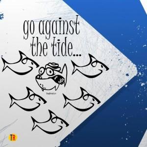 Thoughtroad Go Against The Tide Door Magnet, Fridge Magnet