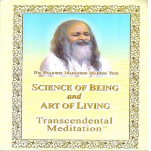 the science of being and art of living transcendental meditation