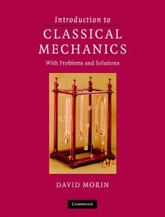 Outlines & Highlights for Classical Mechanics by John R
