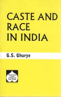 Caste and Race in India 1st Edition