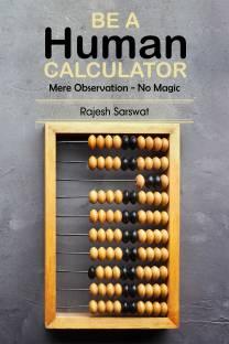 Be a Human Calculator - Mere Observation - No Magic