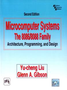 Microcomputer Systems - Architecture, Programming and Design