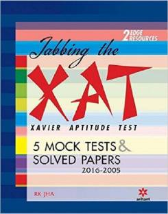 Jabbing The XAT (Xavier Aptitude Test) - 5 Mock Tests & Solved Papers 2016-2005 7 Edition