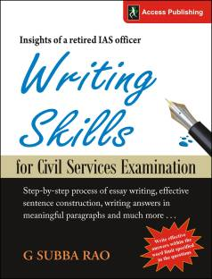Writing Skills for Civil Services Examination : Insights of a Retired IAS Officer 1st  Edition