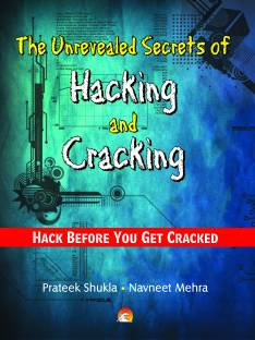The Unrevealed Secrets of Hacking & Cracking - computer hacking 1st  Edition