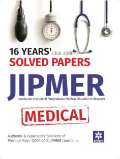 16 Years' 2000-2015 Solved Papers JIPMER Medical