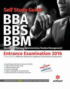 A Complete Self Study Guide BBA/BBS/BBM (Bachelor of Business Administration/Studies/Management) Entrance Examinations 2016 5 Edition