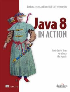 Java 8 in Action 1 Edition