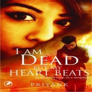 I Am Dead but My Heart Beats