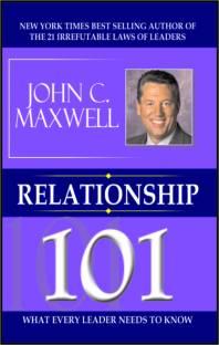 Relationship 101-John C. Maxwell