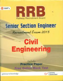 Guide to RRB Civil Enginnering( Senior Section Engineer) 2015 Edition
