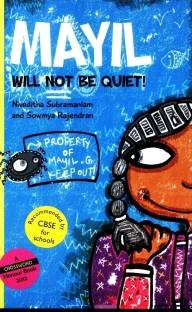 Mayil Will Not be Quiet