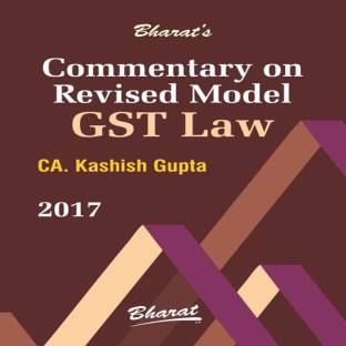 Commentary on Revised Model GST Law