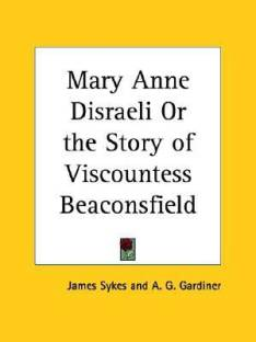 a g gardiner books store online buy a g gardiner books online at  mary anne d i or the story of viscountess beaconsfield 1928