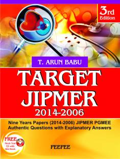 Target JIPMER (2014 - 2006) - With CD : Nine Years Papers (2014 - 2006) JIPMER PGMEE Authentic Questions with Explanatory Answers 3rd  Edition