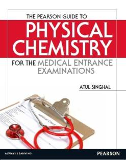The Pearson Guide to Physical Chemistry for the Medical Entrance Examinations