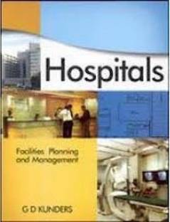 Hospitals Facilities Planning And Management With CD 1st Edition