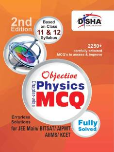 Objective Physics - Chapter-Wise MCQ for Jee Main/ Bitsat/ Aipmt/ Aiims/ Kcet