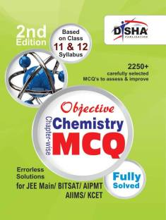 Objective Chemistry - Chapter-Wise MCQ for Jee Main/ Bitsat/ Aipmt/ Aiims/ Kcet