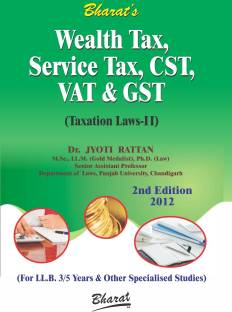 Wealth Tax, Service Tax, CST, VAT & GST (Taxation Laws - II)