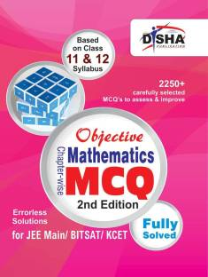 Objective Mathematics - Chapter-Wise MCQ for Jee Main/ Bitsat/ Kcet