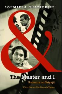 The Master and I Soumitra on Satyajit