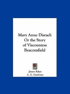 a g gardiner books store online buy a g gardiner books online at mary anne d i or the story of viscountess beaconsfield