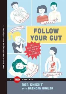 Follow Your Gut
