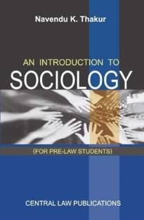 An Introduction To Sociology (For Pre-Law Students)