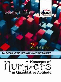 Koncepts of Numbers in Quantitative Aptitude for CAT, GMAT, XAT, IIFT, SNAP, CMAT, MAT, Bank PO 2nd Edition