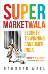 Supermarketwala - Secrets to Winning Consumer India