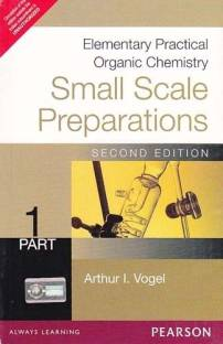 Elementary Practical Organic Chemistry Small Scale Preparations Part 1 2nd Edition