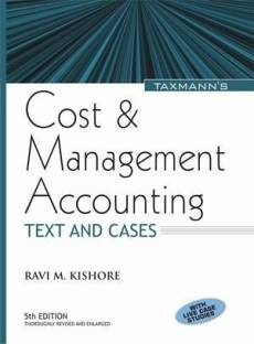 Cost & Management Accounting: Text And Cases 5th Edition 5th  Edition