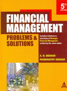 Financial Management - Problems and Solutions 5th  Edition