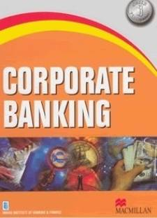 For CAIIB Corporate Banking 1st Edition