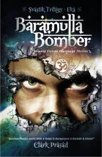 Baramulla Bomber - Science Fiction Espionage Thriller