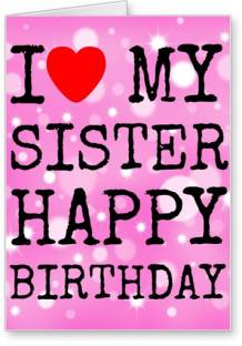 Flutterpost birthday love you nani greeting card price in india lolprint i love my sister happy birthday greeting card m4hsunfo