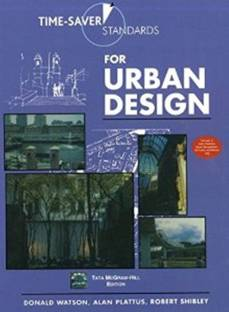 TIME SAVER STANDARDS FOR URBAN DESIGN 1st Edition