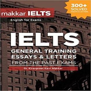 IELTS Gt Essays and Letters from the Past Exams - IELTS GT Essays and Letters From The Past Exams Paperback – 2017