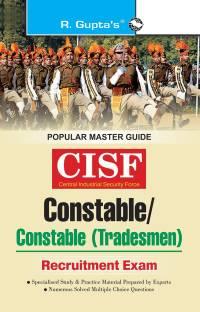 CISF: Constable/Constable (Tradesmen) Exam Guide