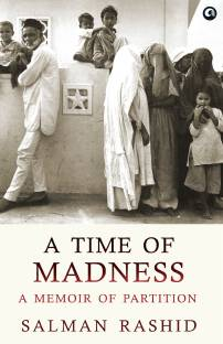 A Time of Madness - A Memoir of Partition - Memoir of Partition