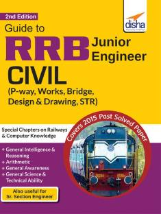 RRB Junior Engineer Civil - P Way, Works, Bridge, Design & Drawing, STR Guide : Includes Special Chapters on Railways & Computer Knowledge Second Edition