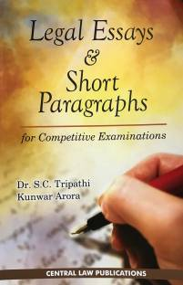 Legal Essays and Short Paragraphs (for Competitive Examinations)