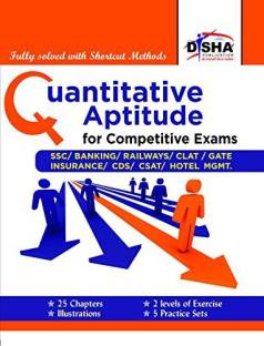 Quantitative Aptitude for Competitive Exams - Ssc/Banking/Clat/Hotel Mgmt./Rlwys/Cds/Gate