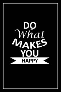 Do What Makes You Happy Canvas Art